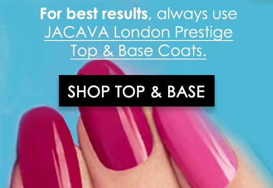 top coat and base coat nail varnishes - For best results, we recommend using JACAVA London Prestige Top and Base Coat Nail Varnishes
